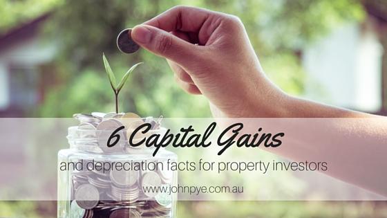 Six capital gains and depreciation facts for property investors Blog